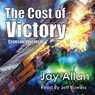 The Cost of Victory: Crimson Worlds, Book 2 (Unabridged) Audiobook, by Jay Allan