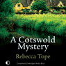 A Cotswold Mystery (Unabridged) Audiobook, by Rebecca Tope