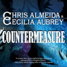 Countermeasure: Countermeasure, Book 1 (Unabridged) Audiobook, by Cecilia Aubrey