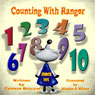 Counting with Ranger (Unabridged) Audiobook, by Celeste Butrym