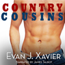 Country Cousins: Gay Erotic Stories #4 (Unabridged) Audiobook, by Evan J. Xavier