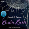 Cousin Bette Audiobook, by Honore de Balzac