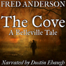 The Cove: Belleville Tales (Unabridged) Audiobook, by Fred Anderson