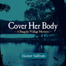 Cover Her Body (Unabridged), by Eleanor Sullivan