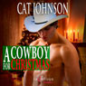 A Cowboy for Christmas (Unabridged) Audiobook, by Cat Johnson