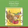 Cowgirl Kate & Cocoa: School Days (Unabridged) Audiobook, by Erica Silverman