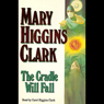 The Cradle Will Fall Audiobook, by Mary Higgins Clark