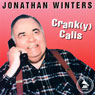 Crank(y) Calls Audiobook, by Jonathan Winters