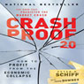Crash Proof 2.0: How to Profit from the Economic Collapse (Unabridged), by Peter D. Schiff