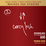 Crazy Love (Revised and Updated): Overwhelmed by a Relentless God (Unabridged), by Francis Chan