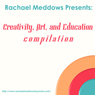 Creativity, Art, and Education Hypnosis Compilation: Self-Hypnosis & Subliminal Audiobook, by Rachael Meddows