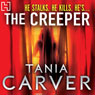 The Creeper (Unabridged) Audiobook, by Tania Carver