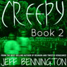 Creepy 2: A Collection of Scary Stories (Unabridged) Audiobook, by Jay Krow