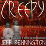 Creepy: A Collection of Scary Stories (Unabridged), by Jeff Bennington