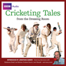 Cricketing Tales from the Dressing Room (Unabridged) Audiobook, by BBC Audiobooks Ltd