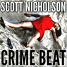 Crime Beat (Unabridged) Audiobook, by Scott Nicholson