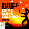 Crime Scene Cessnock (Unabridged) Audiobook, by Robert G. Barrett