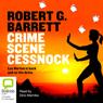 Crime Scene Cessnock (Unabridged), by Robert G. Barrett