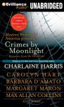 Crimes by Moonlight: Mysteries from the Dark Side (Unabridged) Audiobook, by Charlaine Harris