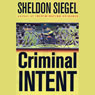 Criminal Intent (Unabridged), by Sheldon Siegel