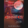 Crimson City: Crimson City, Book 1 (Unabridged), by Liz Maverick