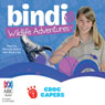 Croc Capers: Bindi Wildlife Adventures, Book 7 (Unabridged) Audiobook, by Bindi Irwin