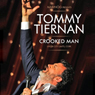 Crooked Man (Unabridged) Audiobook, by Tommy Tiernan