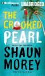 The Crooked Pearl Audiobook, by Shaun Morey