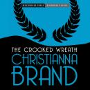 The Crooked Wreath: An Inspector Cockrill Mystery, Book 3 (Unabridged), by Christianna Brand