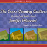 The Cross-Country Quilters (Unabridged) Audiobook, by Jennifer Chiaverini