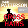 Cross Hairs (Unabridged) Audiobook, by Jack Patterson