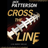 Cross the Line (Unabridged) Audiobook, by Jack Patterson