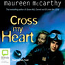Cross My Heart (Unabridged) Audiobook, by Maureen McCarthy