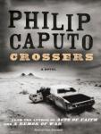 Crossers: A Novel (Unabridged), by Philip Caputo