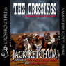 The Crossings (Unabridged) Audiobook, by Jack Ketchum