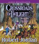 Crossroads of Twilight: Book Ten of The Wheel of Time (Unabridged) Audiobook, by Robert Jordan