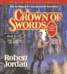 A Crown of Swords: Book Seven of The Wheel of Time (Unabridged), by Robert Jordan