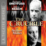 The Crucible (Dramatized) Audiobook, by Arthur Miller