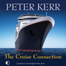 The Cruise Connection: Bob Burns Investigates (Unabridged) Audiobook, by Peter Kerr