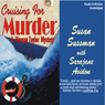 Cruising For Murder (Unabridged) Audiobook, by Susan Sussman
