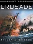 Crusade: Destroyermen, Book 2 (Unabridged), by Taylor Anderson