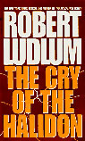 The Cry of the Halidon Audiobook, by Robert Ludlum