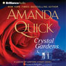 Crystal Gardens: A Ladies of Lantern Street Novel, by Amanda Quick