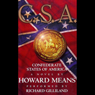 C.S.A.: Confederate States of America, by Howard Means
