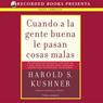 Cuando a la Gente Buena de la Pas (Texto Completo) Audiobook, by Harold S. Kushner