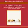 Cuentos con alma ((Stories with Soul) Texto Completo) (Unabridged) Audiobook, by Rosario Gomez
