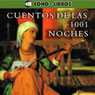 Cuentos de las 1001 Noches (Tales of 1001 Nights) Audiobook, by Anonymous