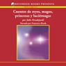 Cuentos de reyes, magos, princesas y luciernagas (Texto Completo) (Unabridged), by Julio Peradejordi