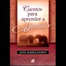 Cuentos Para Aprender a Aprender (Texto Completo) Audiobook, by Jose Maria Doria