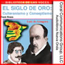 Culteranismo y conceptismo: El siglo de oro (Culteranismo and Conceptionismo: The Golden Age) (Unabridged), by Frank River